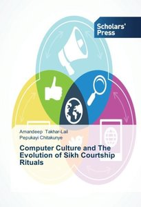 Computer Culture and The Evolution of Sikh Courtship Rituals