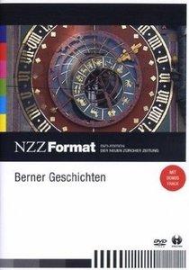 Berner Geschichten - NZZ Format