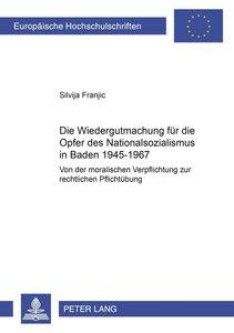 Die Wiedergutmachung für die Opfer des Nationalsozialismus in Ba