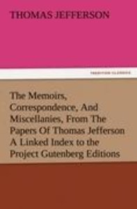 The Memoirs, Correspondence, And Miscellanies, From The Papers O