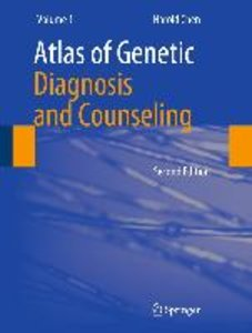 Atlas of Genetic Diagnosis and Counseling. 3 Bände