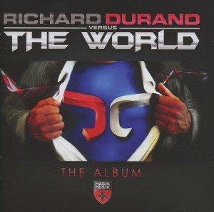 Richard Durand Versus The World