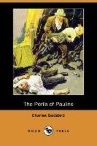 The Perils of Pauline (Dodo Press)