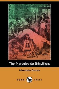 The Marquise de Brinvilliers (Dodo Press)