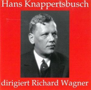 Knappertsbusch Dirigiert Wagne