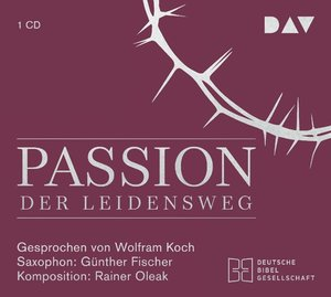 Passion. Der Leidensweg