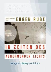 Ruge, E: In Zeiten des abnehmenden Lichts (DAISY)/MP3-CD