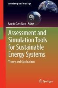 Assessment and Simulation Tools for Sustainable Energy Systems