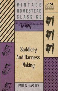 Saddlery and Harness-Making