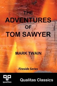 The Adventures of Tom Sawyer (Qualitas Classics)