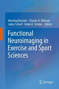 Functional Neuroimaging in Exercise and Sport Sciences