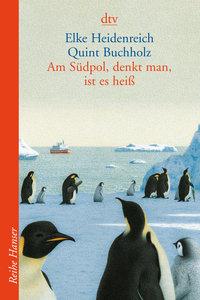 HEIDENREICH, E: AM SUEDPOL DENKT MAN