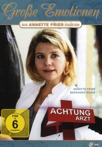 Annette Frier - Achtung Arzt!
