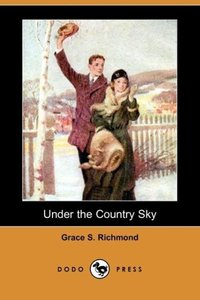Under the Country Sky (Dodo Press)