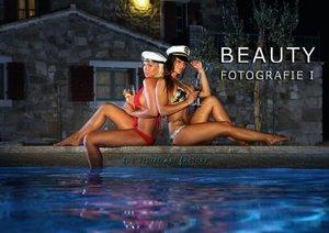 BEAUTY FOTOGRAFIE I (Posterbuch DIN A4 quer)