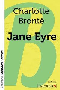 Jane Eyre (grands caractères)
