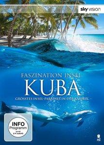 Faszination Insel: Kuba