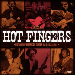 Hot Fingers-History Of American Guitar Vol.1