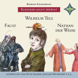 Weltliteratur für Kinder: 3-er Box Deutsche Klassik: Faust, Wilh