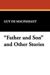"""Father and Son"" and Other Stories"