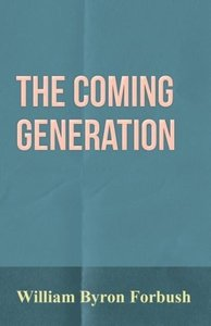 The Coming Generation