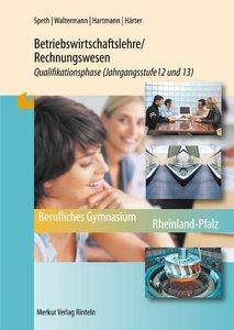 Betriebswirtschaftslehre/Rechnungswesen 2: Qualifikationsphase (