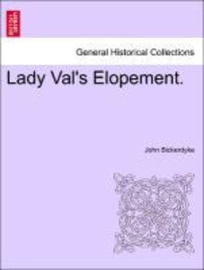 Lady Val's Elopement.