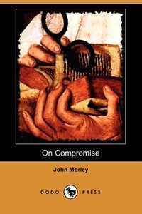 On Compromise (Dodo Press)