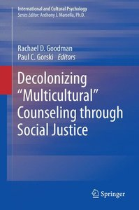 """Decolonizing """"Multicultural"""" Counseling through Social Justice"""