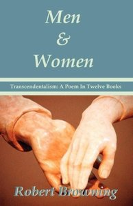 Men And Women by Robert Browning - Transcendentalism