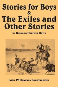 Stories for Boys & The Exiles and Other Stories