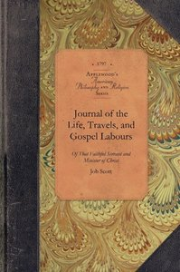 Journal of the Life, Travels, and Gospel Labours