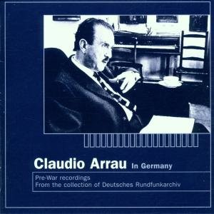 Arrau In Deutschland 1929-1939