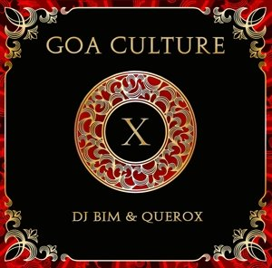 Goa Culture Vol.10 (DJ Bim & Querox)