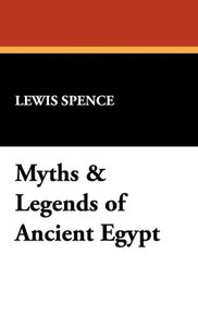 Myths & Legends of Ancient Egypt