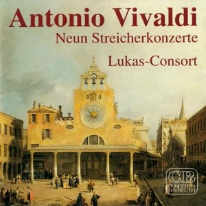 Antonio Vivaldi,Neun Streicherkonzerte,Lukas-Con
