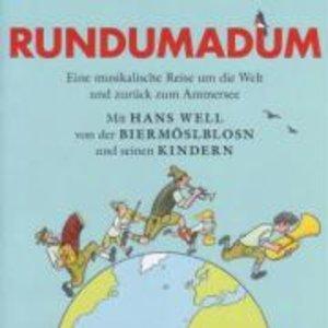 Rundumadum-Eine musikalische Reise um die Welt und