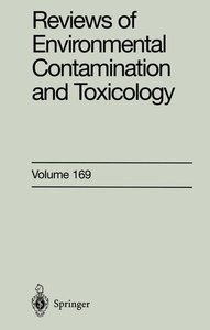 Reviews of Environmental Contamination and Toxicology Vol. 169