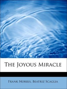 The Joyous Miracle