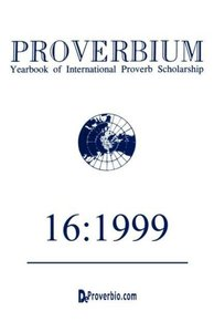 Proverbium: Yearboook of International Proverb Scholarship