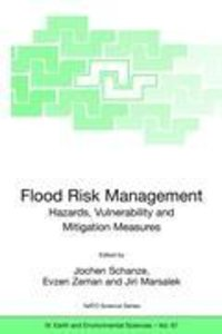 Flood Risk Management: Hazards, Vulnerability and Mitigation Mea