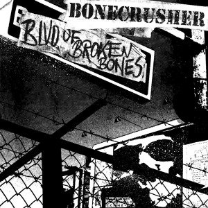 BLVD Of Broken Bones