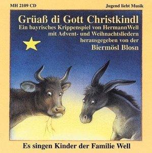 Grüaß di Gott Christkindl. CD