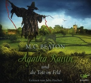 Agatha Raisin 04 und die Tote im Feld