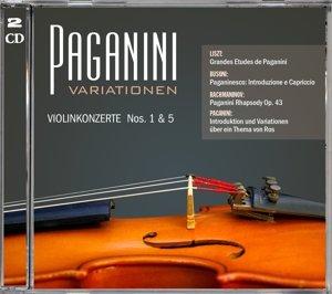 Paganini Variationen Violinkonzerte 1 & 5