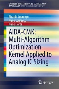 AIDA-CMK: Multi-Algorithm Optimization Kernel Applied to Analog
