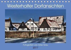 Westerholter Dorfansichten (Tischkalender 2017 DIN A5 quer)