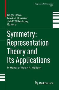 Symmetry: Representation Theory and Its Applications