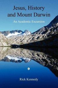 Jesus, History and Mount Darwin
