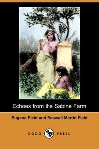 ECHOES FROM THE SABINE FARM (D